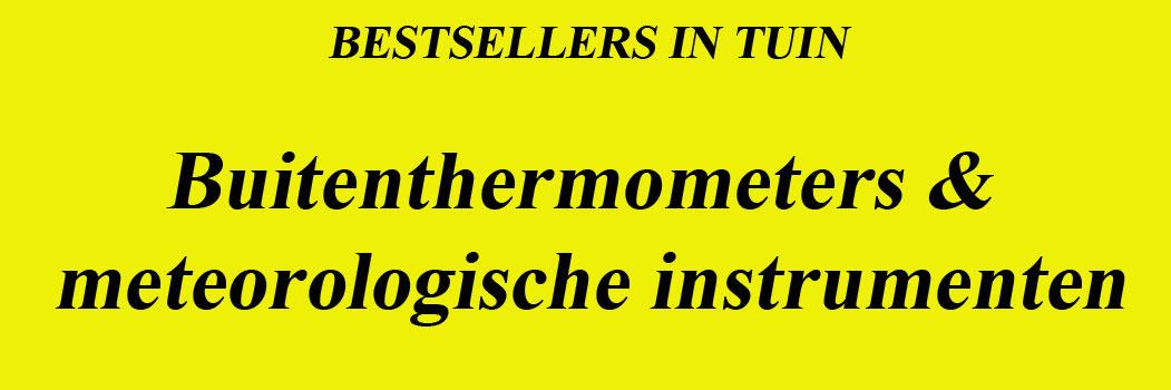 Bestsellers Buitenthermometers voor de juiste temperatuur.