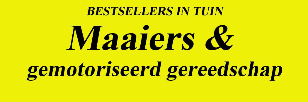Bestsellers Maaiers voor een mooi gazon. Bestsellers Gemotoriseerd gereedschap