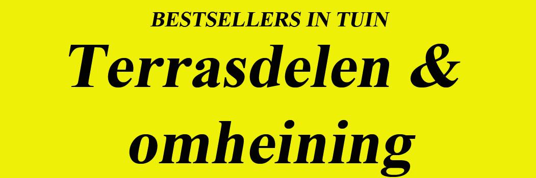 Bestsellers Terrasdelen Bestsellers Omheining voor uw tuin.