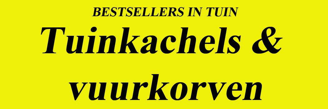 Bestsellers Tuinkachels om lekker warm te hebben Bestsellers Vuurkorven