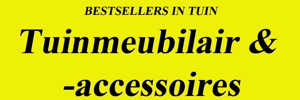 Bestsellers Tuinmeubilair