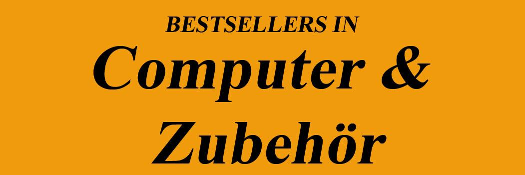 Bestseller in Computer & Zubehör