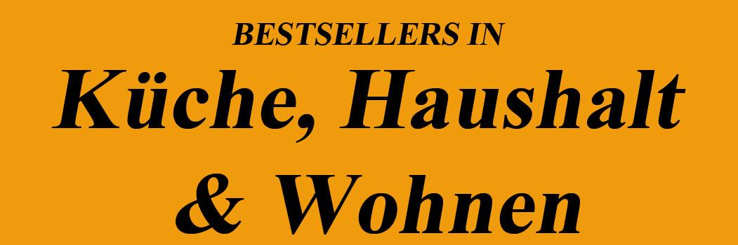 Bestseller in Küche, Haushalt & Wohnen